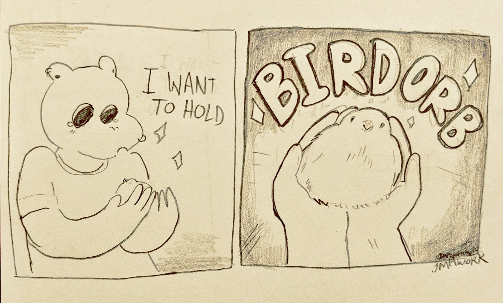 """A comic. First panel: A soft round character is looking at their cupped hands. Text: """"I want to hold.."""" Second panel: Close up of the cupped hands, holding a very round bird. Text: BIRD ORB"""