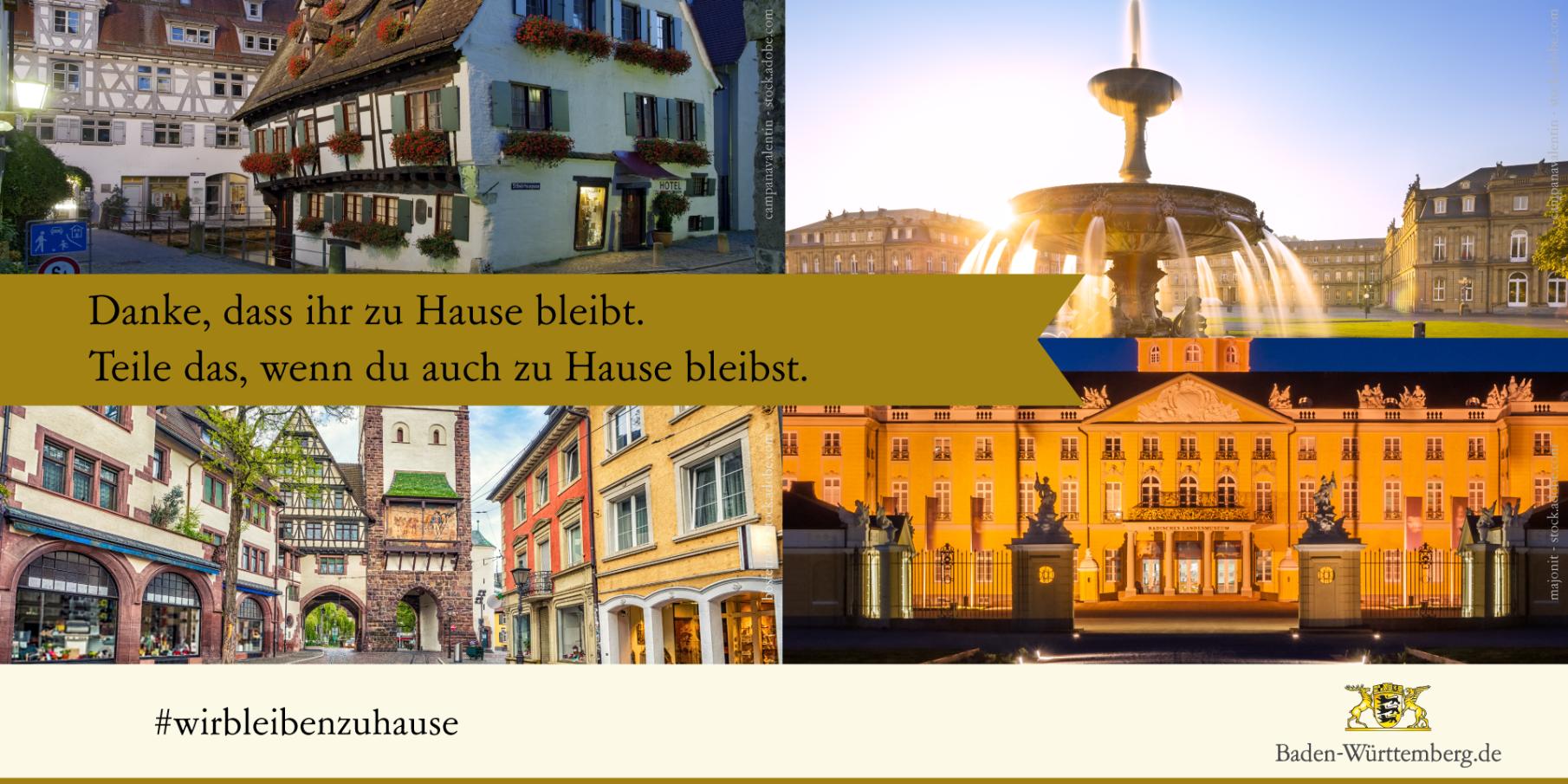 Zu sehen sind Bilder aus Ulm, Stuttgart, Freiburg und Karlsruhe mit dem Text: Danke, dass ihr zu Hause bleibt. Teile das, wenn du auch zu Hause bleibst. #<a href=