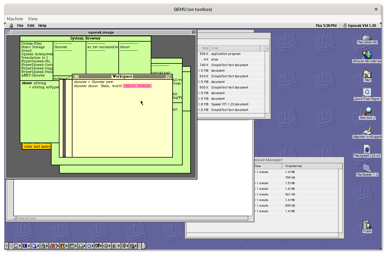 An Inception-like stack of windows: QEMU, running Mac OS 9, running Squeak. The interface windows mimic the Mac (in particular, the window titles, title bar and button placement), but the screen size is fixed, and small. The syntax operator for assignment is '←' as it is in Smalltalk-80.